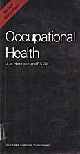 Occupational Health by J. M. Harrington