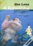 A Adivinha by Ilse Losa