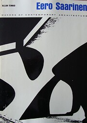 Eero Saarinen – tekijä: Allan Temko