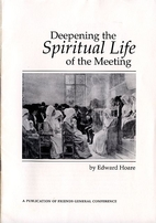 Deepening the spiritual life of the Meeting…