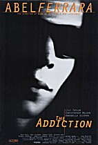 The Addiction [1995 Movie] by Abel Ferrara