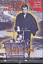 Lone Wolf and Cub: Baby Cart in Peril by…