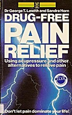 Drug-Free Pain Relief: A Self-Help Guide by…