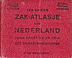 Ten Brink's Zak-atlasje van Nederland : voor…
