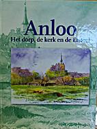 Anloo : het dorp, de kerk en de etsstoel by…