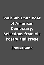 Walt Whitman Poet of American Democracy,…