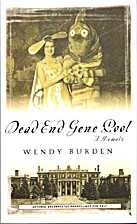 Dead End Gene Pool: A Memoir by Wendy Burden