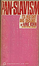 Pan-Slavism: its history and ideology by…