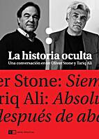 La historia oculta / The hidden history: Una…