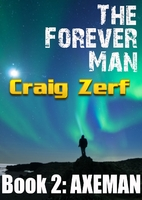 The Forever Man 2 - Post Apocalyptic…
