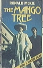 The Mango Tree by Ronald McKie