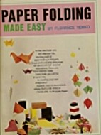 Paper Folding Made Easy by Florence Temko