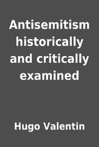 Antisemitism historically and critically…