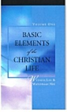 Basic Elements of the Christian Life, Vol. 1…