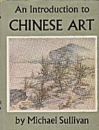 An introduction to Chinese art by Michael…