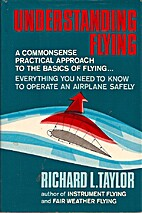 Understanding flying by Richard L. Taylor