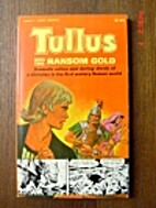 Tullus and the Ransom Gold by Newton