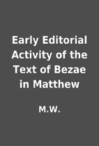 Early Editorial Activity of the Text of…