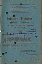 Infantry Training, Volume IV - Tactics - the…