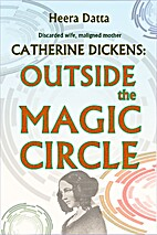 Catherine Dickens: Outside the Magic Circle…