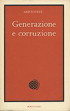 Generazione e corruzione / Aristotele by…