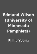 Edmund Wilson (University of Minnesota…