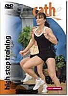 High Step Training by Cathe Friedrich
