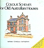 Colour Schemes for Old Australian Houses by…