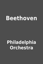 Beethoven by Philadelphia Orchestra