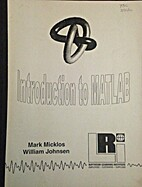 Introduction to MATLAB by Mark Micklos &…