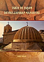 Tarih ve yasam Deyrulzafaran Manastiri. by…