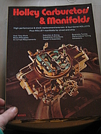 Holley Carburetors and Manifolds by Bill…