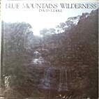 Blue Mountains wilderness (A Megalong book)…