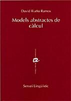 Models abstractes de càlcul by David Riaño…