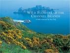 Wild Flowers of the Channel Islands Little…