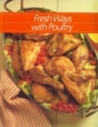 Fresh ways with poultry
