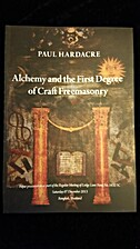Alchemy And The First Degree Of Craft…