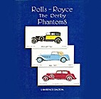 Rolls-Royce. The Derby Phantoms by Lawrence…