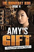 Amy's Gift by Karyn Langhorne Folan