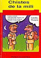 Chistes de la mili by Eduardo J. Díaz…