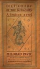 Dictionary of the Khazars, Female by Milorad…