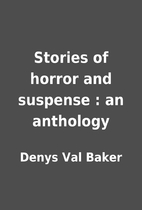 Stories of horror and suspense : an…
