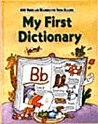 My First Dictionary: Four Thousand Words and…