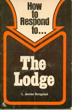 How to Respond to the Lodge by L. James…