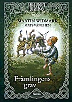 Främlingens grav by Martin Widmark