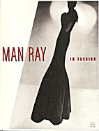 Man Ray: In Fashion (International Ctr of…
