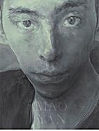 Mao Yan by Donald Kuspit