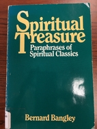 Spiritual Treasure by Bernard Bangley