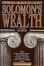 The Keys to Solomon's Wealth by Gerrold…
