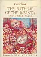 The Birthday of the Infanta and Other Tales…